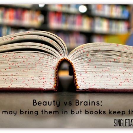 looks vs brains