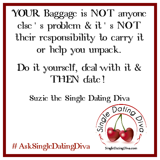 Quotes about dating someone with baggage