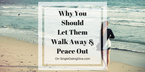 Why You Should Let Them Walk Away and Peace Out – Suzie the