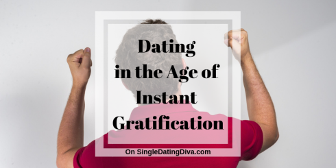 Dating in the Age of Instant Gratification