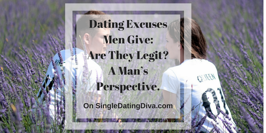 dating excuses