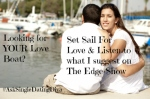 Looking for YOUR Love Boat? Listen here …