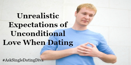 Unrealistic Expectations In Dating