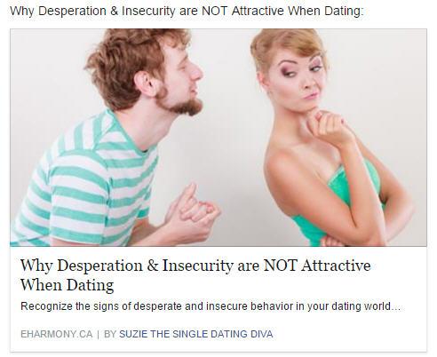 desperation-insecurity-dating-eharmony