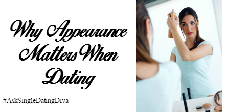 appearance-matters-dating