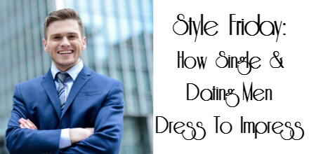 dress-to-impress-men-single-dating-lhexagone