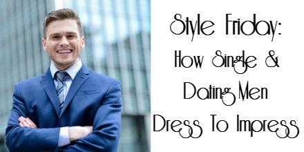 dress-to-impress-men-single-dating-lhexagone
