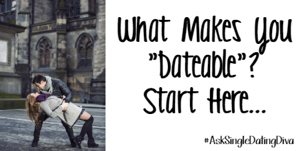 what-makes-you-dateable