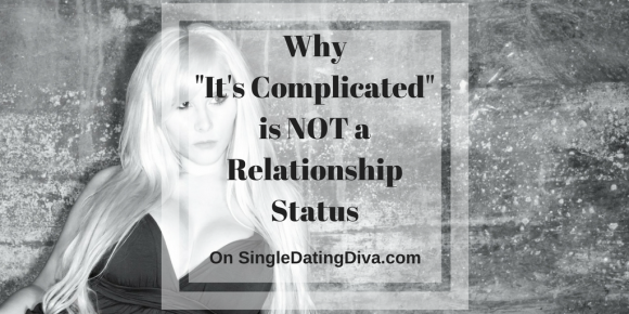 dating its not complicated Vicki larson's omg chronicles (not that i am dating or trying in some ways it seems much more complicated at this age because we can experience a.