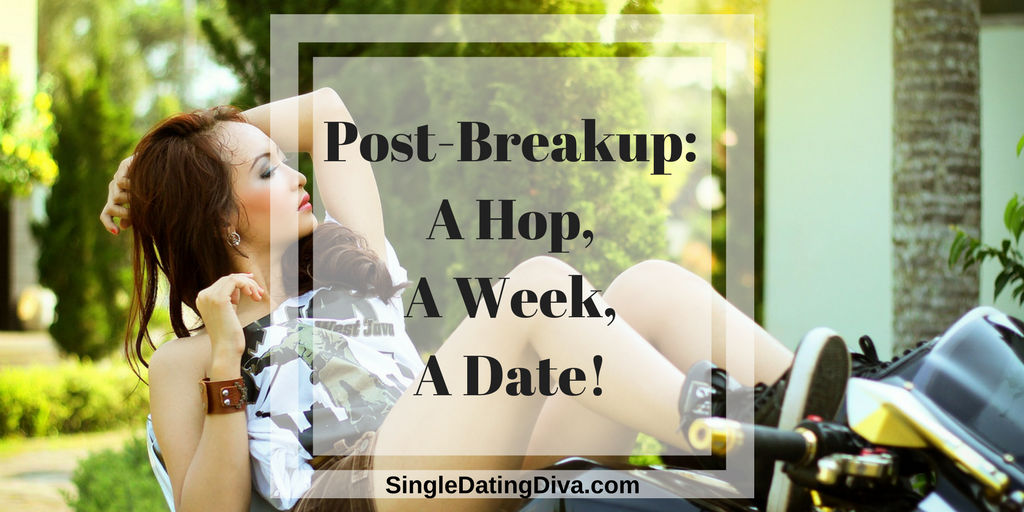 Post-Breakup: A Hop, A Week, A Date! Guest Post