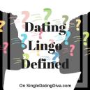 Dating lingo 2017
