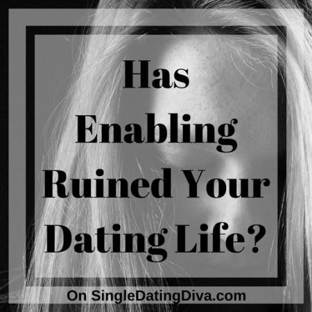enabling-ruined-dating