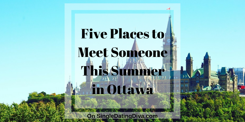 Five Places to Meet Someone This Summer in Ottawa
