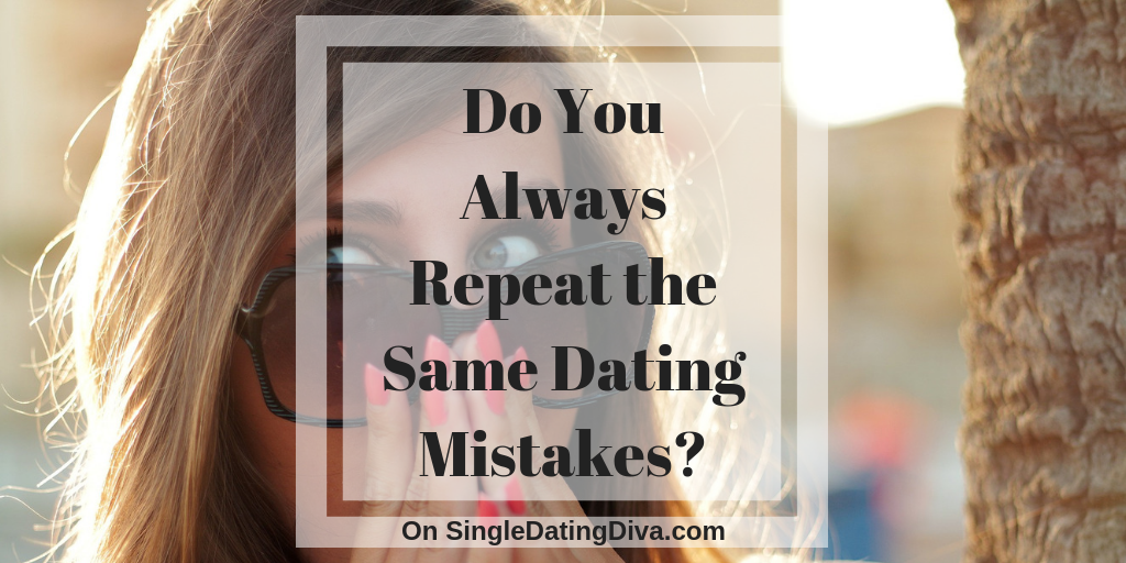 Over 50 dating mistakes