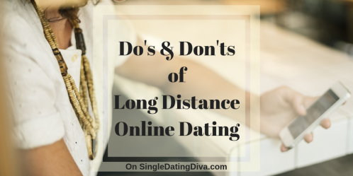Dos-Don'ts-Long-Distance-Online-Dating