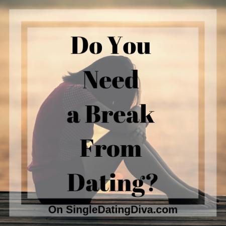 break-dating-sing-dating-diva