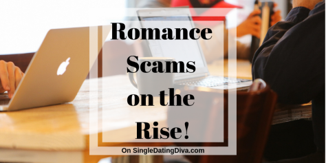 Romance Scams on the Rise!