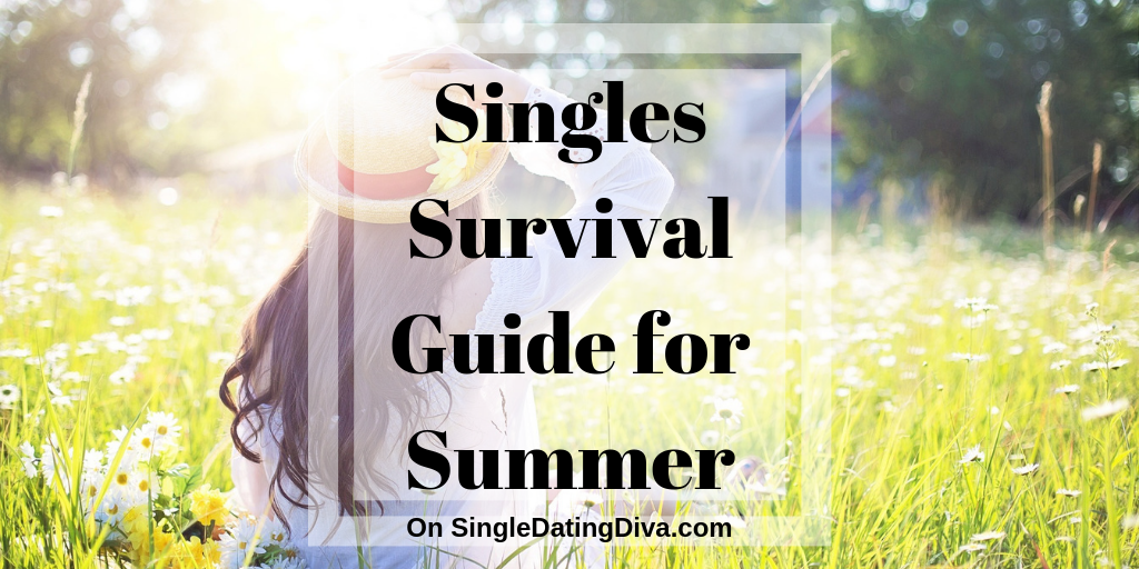 Singles Survival Guide for Summer